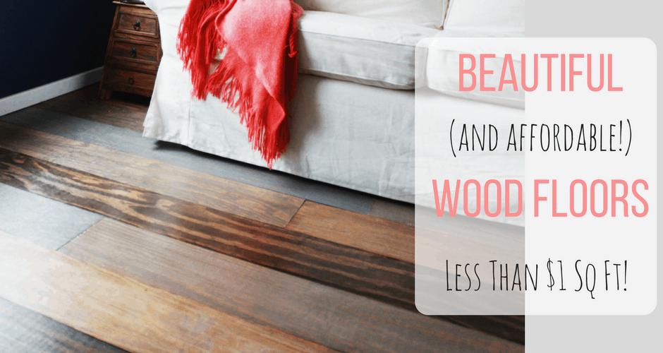 Beautiful Affordable Wood Flooring