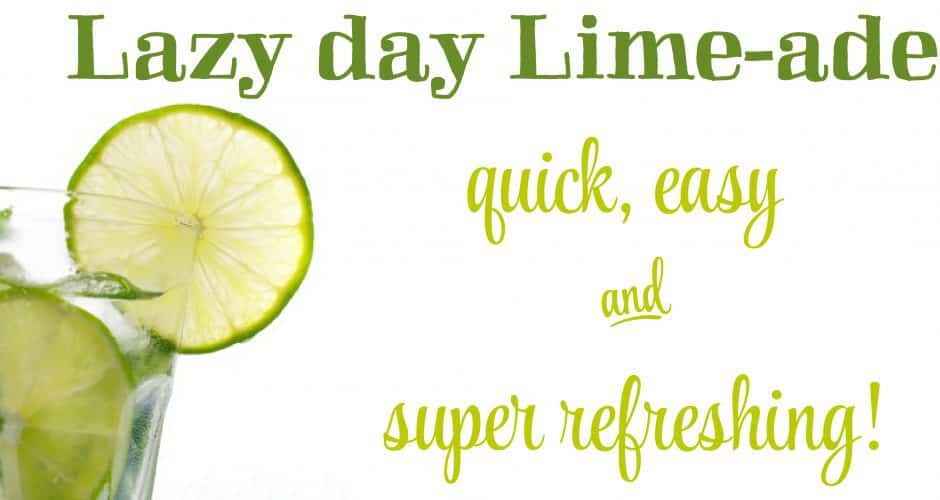Lazy Day Limeade Recipe