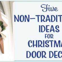 Five Non-Traditional Christmas Door Decor Ideas