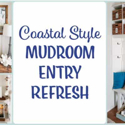 Coastal Style Mudroom Refresh